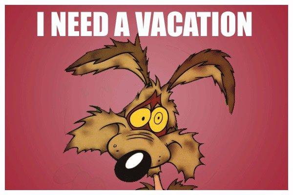 I Need A Vacation