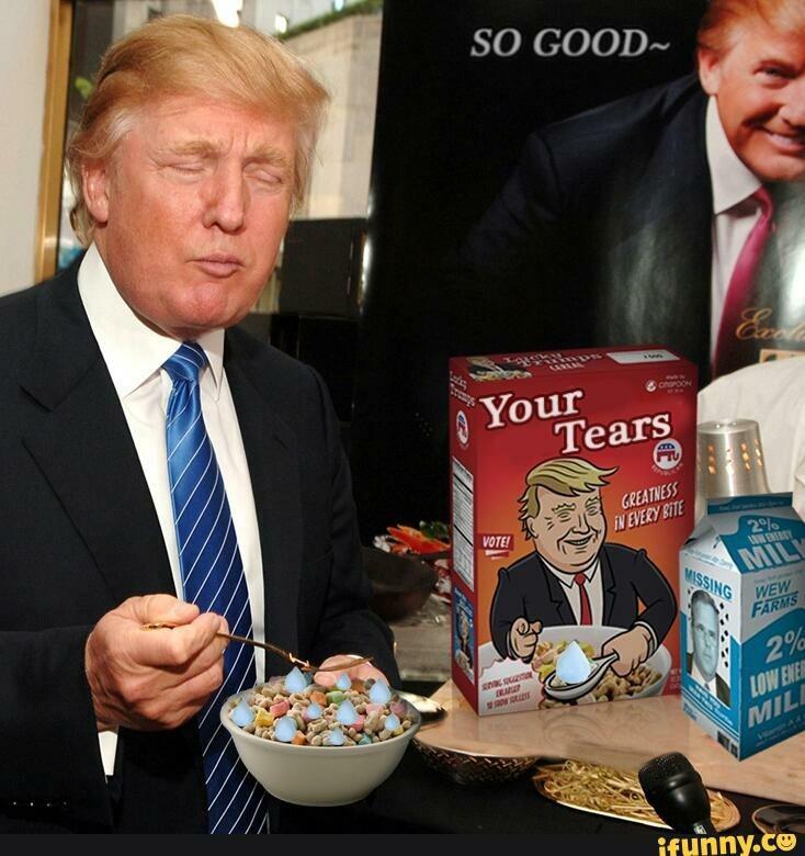 Donald Trump Vent Thread - Page 18 Liberal+tears+taste+so+good_183867_6083089