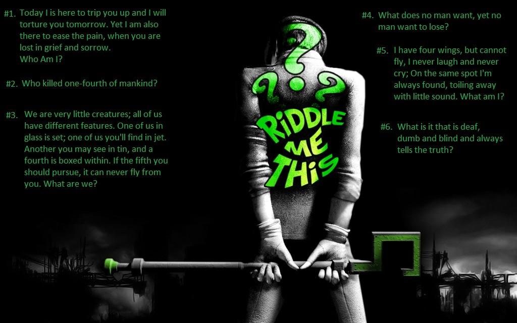 Riddles No 6
