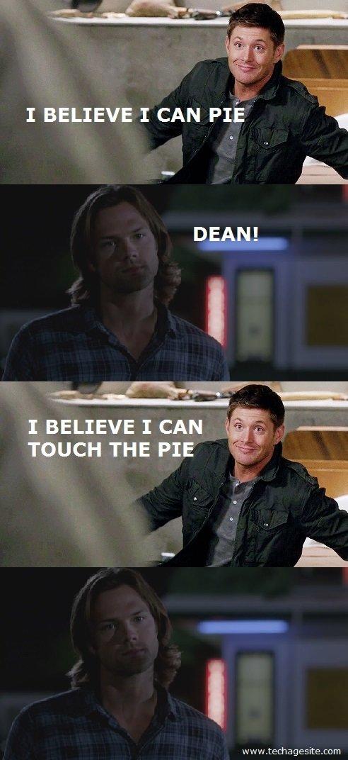 Supernatural Pie Meme Sam Dean